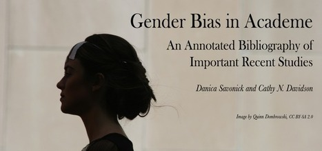 Gender Bias in Academe: An Annotated Bibliography of Important Recent Studies | For safe keeping | Scoop.it