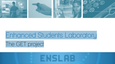 Enhanced Students Laboratory The GET project | eServices | Scoop.it