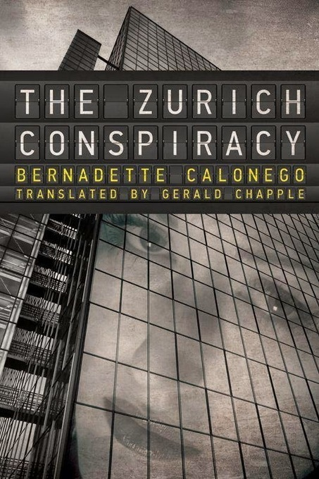 Book Review: Bernadette Calonego The Zurich Conspiracy | Book Reviews | Scoop.it