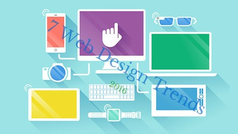 7 Web Designing Trends for 2016 You Cannot Think Of Missing - ACSIUS | ACSIUS Technologies PVT LTD | Scoop.it