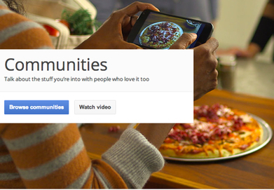 Google Plus Communities: Connect Your Brand Like Never Before | UpTempo Group: Social Media Scientists | Scoop.it