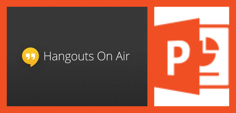How do I share PowerPoint in Google Hangouts on Air? | Google Hangouts on Air | Scoop.it