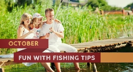 Find Fishing Spots Near your Location: October Fun with Fishing Tips | Fishing Spot App | Scoop.it