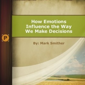 How Emotions Influence the Way We Make Decisions | Paulsen Agribranding | consumer engagement | Scoop.it