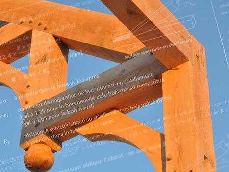 Guide pratique : Dimensionnement à froid des assemblages traditionnels bois | Elan Bâtisseur | Scoop.it