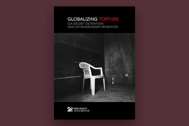 Globalizing Torture: CIA Secret Detention and Extraordinary Rendition | Open Society Foundations | Saif al Islam | Scoop.it