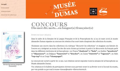 jusqu'au 29 février 2016 : CONCOURS au musée Alexandre Dumas #Picardie - #DisMoiDixMots ...en langue(s) française(s) via @picardiemuses | FLE: LANGUE-CULTURE ET CIVILISATION-DIDACTIQUE | Scoop.it