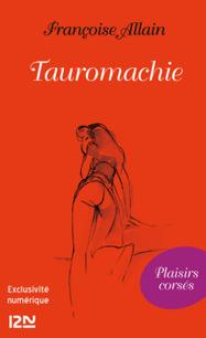 Livre erotique - ClearPassion, Tauromachie - Françoise ALLAIN   Clearpassion - La librairie numérique 100% féminine   Scoop.it