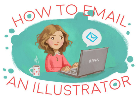 Kelley McMorris illustration: Self-Published Authors: 10 Tips on How to Email an Illustrator | Literary Productivity | Scoop.it