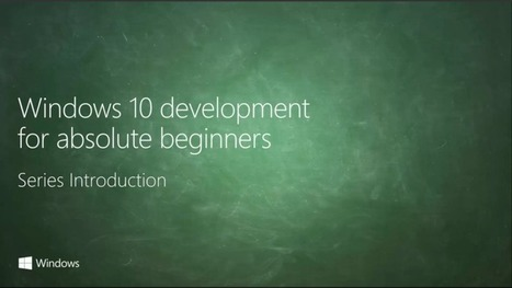 Learn to Make Windows 10 Apps With This Free Course From Microsoft | Bazaar | Scoop.it