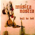 Música Nostra, Ball de bot | Agenda de ballades i altres saraus | Ball de bot | Scoop.it