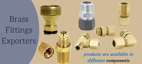 Best Deal With Reputed Brass Fittings Exporters India | Business | Scoop.it