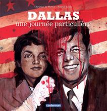 Dallas, 22 novembre 1963. Une journée en enfer - L'Echo | Que s'est il passé en 1963 ? | Scoop.it