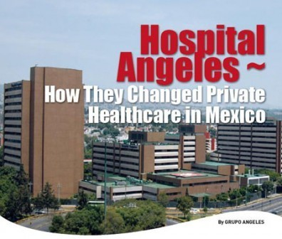 Hospital Angeles How They Changed Private Healthcare in Mexico | Medical Tourism News | Scoop.it