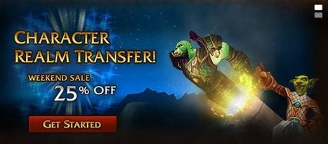25 percent off character transfers this weekend | World Of Warcraft | Scoop.it
