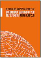 El futuro de los derechos de autor y los contenidos generados por el usuario en la web 2.0 | +Información | Scoop.it