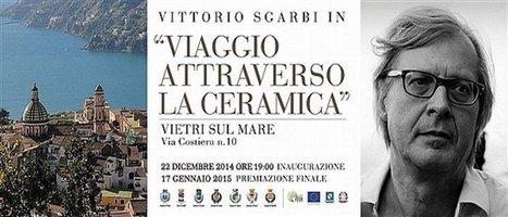Un viaggio nella ceramica Vietrese, mostra curata da Vittorio Sgarbi - InfoOggi.it | Piazza Italiana - Diamo voce al saper fare italiano | Scoop.it
