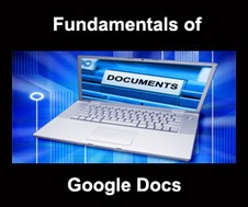 Fundamentals of Google Docs Online Course | iPadsAndEducation | Scoop.it