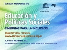 Seminario Internacional Educación y Políticas Sociales: Sinergias para la inclusión | Aprendiendo a Distancia | Scoop.it