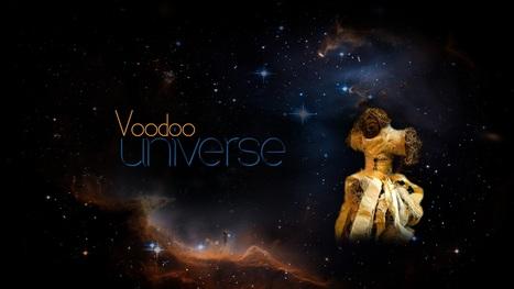 Voodoo Univers | New bookmarks | Scoop.it
