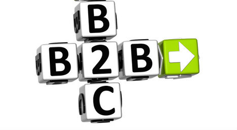 5 Lessons B2B Marketers Can Learn From B2C | Sales & Marketing Process | Scoop.it