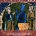 Breve historia del feudalismo, de C. Durán y D. Barreras | Anatomía de la Historia | Enseñar Geografía e Historia en Secundaria | Scoop.it