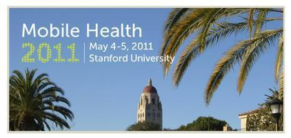 Lessons, home runs and more from Mobile Health 2011 (Stanford) | Kathie Melocco - Health Care Social Media Tips | Scoop.it
