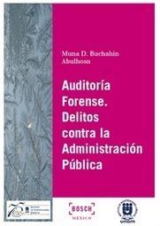 Auditoría forense. Delitos contra la administración pública. | Auditoría Forense | Scoop.it