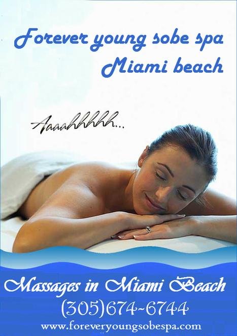 Forever young sobe spa — Forever young sobe spa in Miami beach offers you a... | forever young sobe spa | Scoop.it