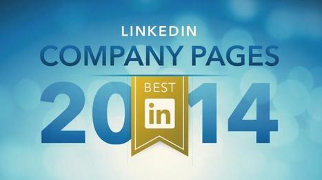 Lessons From the 10 Best LinkedIn Company Pages | Top LinkedIn Tips | Scoop.it