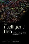 The Intelligent Web: Search, smart algorithms, and big data - PDF Free Download - Fox eBook | Data Science | Scoop.it
