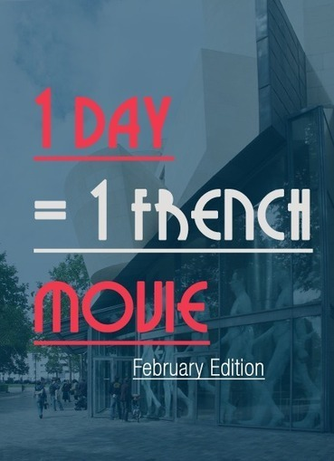 28 French movies to watch. One per Day (February Edition) - Talk in French | french | Scoop.it