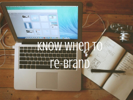 The Importance of Re-branding Your Company | Content Marketing | Scoop.it