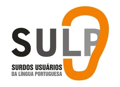 SULP - SURDOS USUÁRIOS DA LÍNGUA PORTUGUESA   Banco de Aulas   Scoop.it