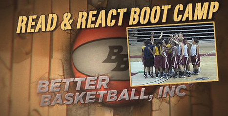 Read & React Boot Camp | Better Basketball Tribe | Basketball Read & React Offense - Drills and notes | Scoop.it