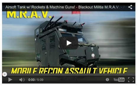 BB WARS TERROR! - Blackout Militia M.R.A.V. - Airsoft GI on YouTube | Thumpy's 3D House of Airsoft™ @ Scoop.it | Scoop.it