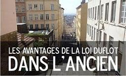 Loi Duflot ancien : avantages fiscaux pour l'investissement ancien | Actu investissement immobilier | Scoop.it