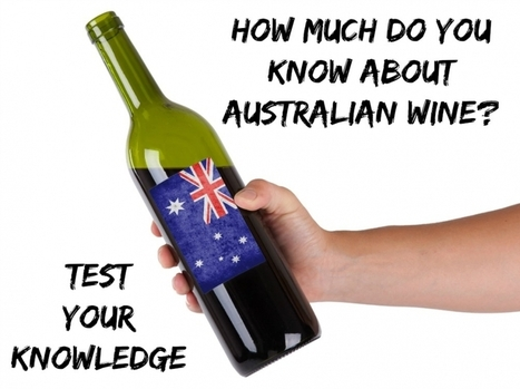 How Much of an Australian Wine Buff Are You? | Blog | Winerist | Wine Travel | Scoop.it