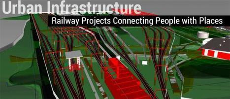 Urban Infrastructure - Railway Projects Connecting People with Places   Architecture Engineering & Construction (AEC)   Scoop.it
