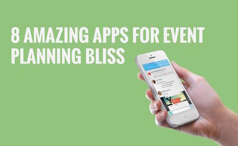 8 amazing apps for event planning bliss | Event Planning Tips and Ideas | Scoop.it