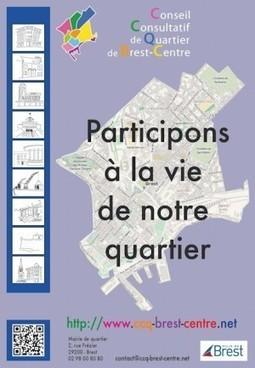 Le CCQ de Brest-Centre en action | Conseil Consultatif de Quartier de Brest-Centre | Démocratie participative en Rance-Emeraude ... et ailleurs | Scoop.it