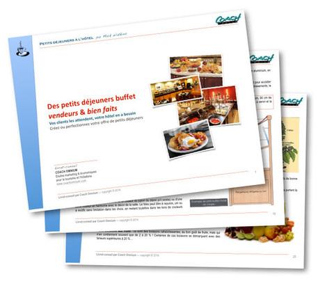 Des petits déjeuners vendeurs, par Coach Omnium | Hotel Management Trends - Tendances Gestion hôtelière | Scoop.it
