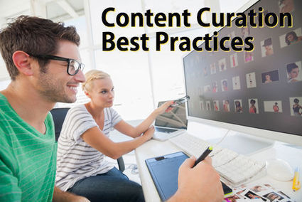 3 Content Curation Best Practices to Optimize Your Content Marketing | Marketing | Scoop.it