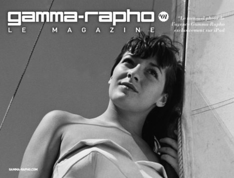 Gamma Rapho, lancement du Magazine | Le Journal de la Photographie | Photography Now | Scoop.it