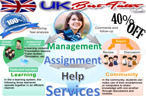 Help with Management Assignment is sought by Several Students | Online Assignment Help | Scoop.it