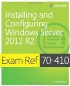 Exam Ref 70-410: Installing and Configuring Windows Server 2012 R2 - PDF Free Download - Fox eBook | Microsoft | Scoop.it