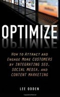 'Optimize': A Practical Guide to Content Marketing | ClickZ | Marketing & Webmarketing | Scoop.it