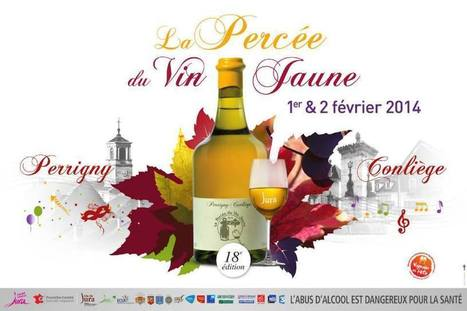 Manifestations : La Percée du vin jaune à Conliège/Perrigny les 1er et 2 février 2014 | Le vin quotidien | Scoop.it