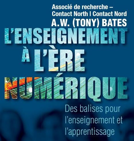 L'enseignement &agrave; l'&egrave;re num&eacute;rique:&nbsp;Des balises<br/>pour l&rsquo;enseignement et l&rsquo;apprentissage | Educaci&oacute;n flexible y abierta | Scoop.it