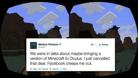 Notch Says He's Canceled Oculus Rift Minecraft Because Of Facebook | Videojuegos | Scoop.it